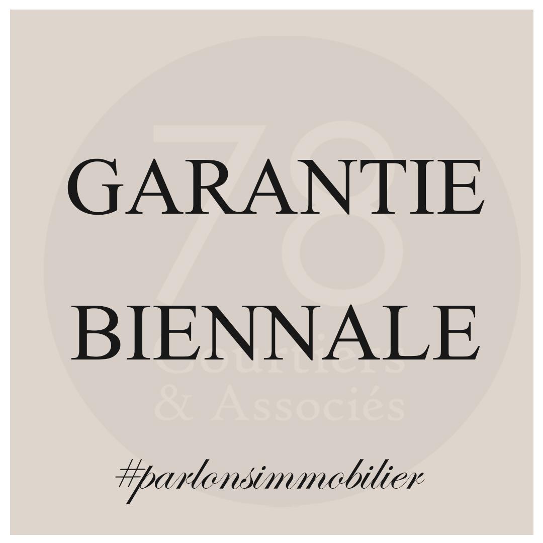 Définition garantie biennale
